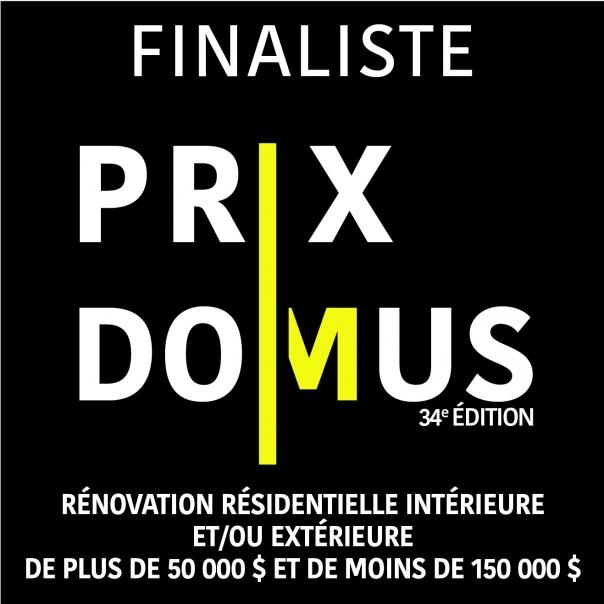 Finaliste Prix Domus 34e édition (50 000 $ - 150 000 $)